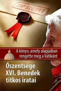 oszentsege XVI. benedek titkos iratai